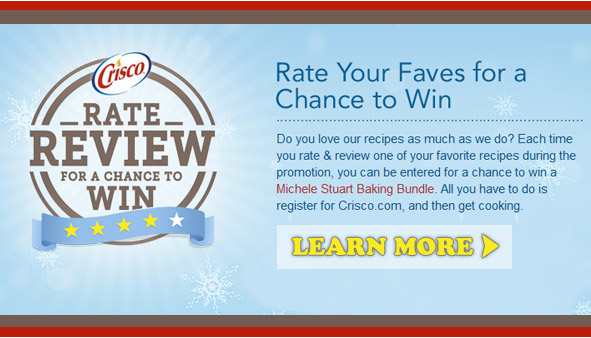 Crisco® Rate and Review for A Chance to Win